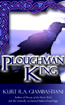 The Ploughman Chronicles: Book II
